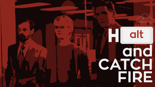 Tv shows for techies: Halt and Catch Fire